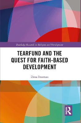 Tearfund and the Quest for Faith-Based Development book