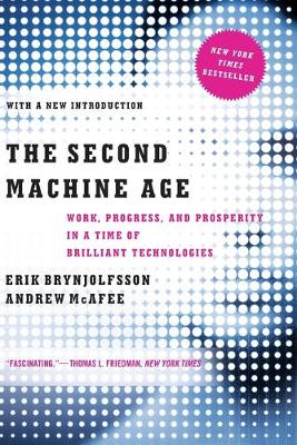 The Second Machine Age by Erik Brynjolfsson