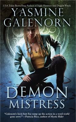 Demon Mistress by Yasmine Galenorn