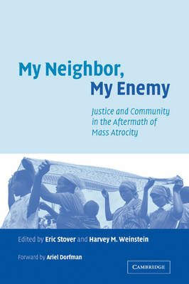 My Neighbor, My Enemy by Eric Stover