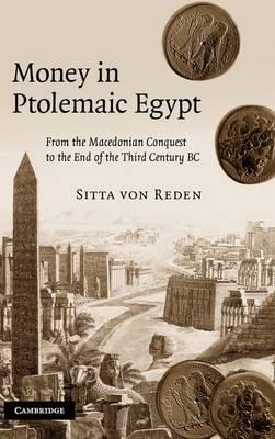 Money in Ptolemaic Egypt by Sitta von Reden