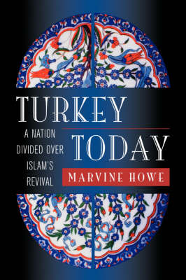 Turkey Today by Marvine Howe