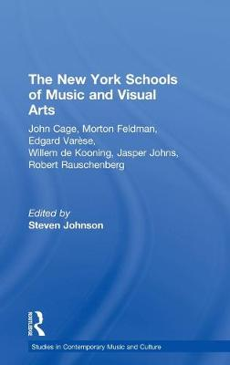The New York Schools of Music and the Visual Arts by Steven Johnson