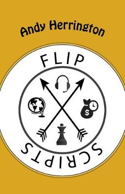 Flip Scripts - The Book by Andy Herrington