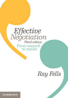 Effective Negotiation by Ray Fells
