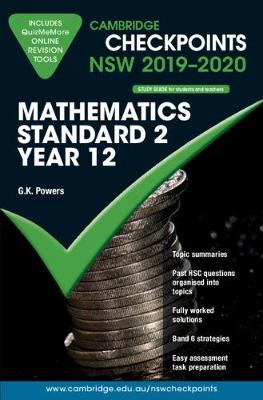 Cambridge Checkpoints NSW 2019-20 Mathematics Standard 2 and QuizMeMore by Greg Powers