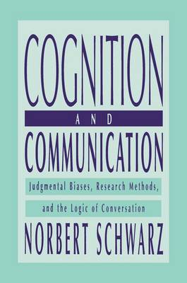 Cognition and Communication by Norbert Schwarz
