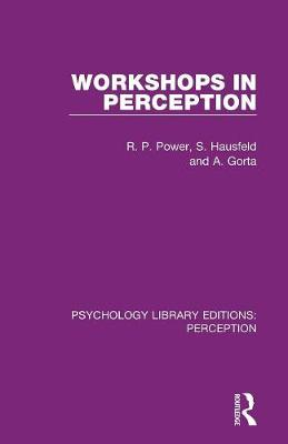 Workshops in Perception by Rod Power