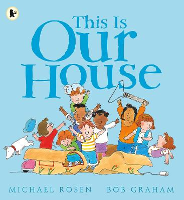 This Is Our House by Michael Rosen