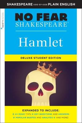 Hamlet: No Fear Shakespeare Deluxe Student Edition by SparkNotes