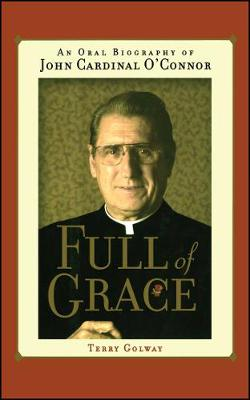 Full of Grace by Terry Golway
