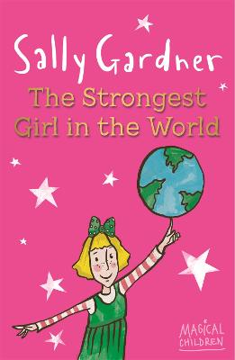 Magical Children: The Strongest Girl In The World book