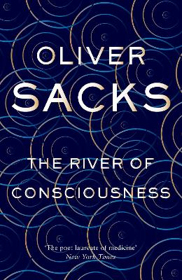River of Consciousness by Oliver Sacks