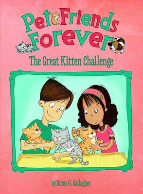 The Great Kitten Challenge by Diane Gallagher
