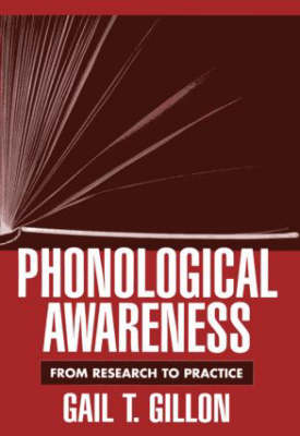 Phonological Awareness by Gail T. Gillon