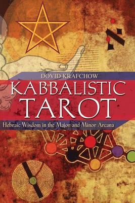 Kabbalistic Tarot by Dovid Krafchow