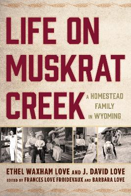 Life on Muskrat Creek book