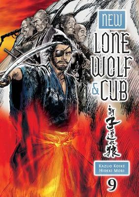 New Lone Wolf And Cub Volume 9 by Kazuo Koike