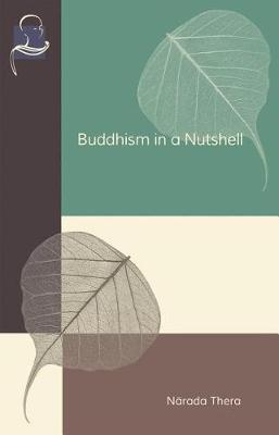 Buddhism in a Nutshell by Narada Thera