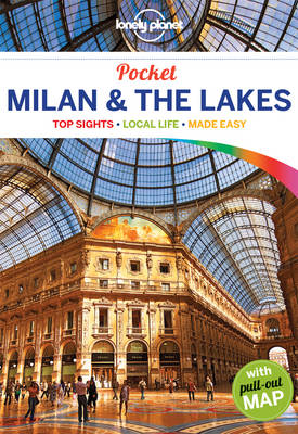 Lonely Planet Pocket Milan & the Lakes by Lonely Planet