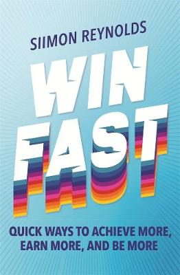 Win Fast by Siimon Reynolds