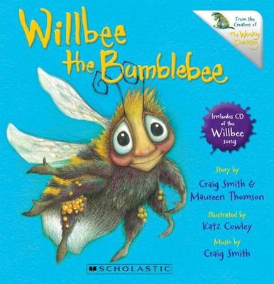 Willbee the Bumblebee (with CD) by Craig Smith