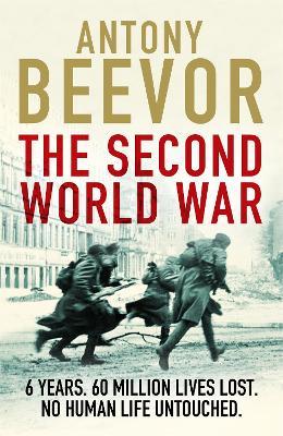 The Second World War by Antony Beevor