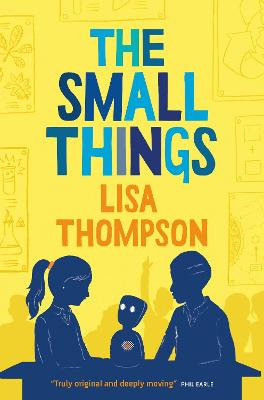 The Small Things by Lisa Thompson