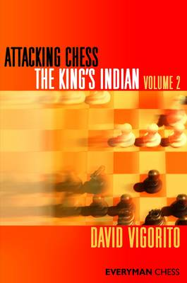 Attacking Chess: The King's Indian book