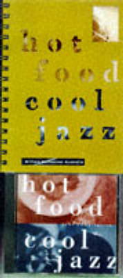 Hot Food, Cool Jazz by Simon Goh