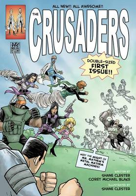 The Crusaders by Shane Clester