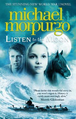 Listen to the Moon by Michael Morpurgo