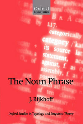 The Noun Phrase by Jan Rijkhoff