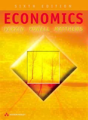 Economics European Edition by Michael Parkin