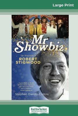 Mr Showbiz (16pt Large Print Edition) by Stephen Dando-Collins