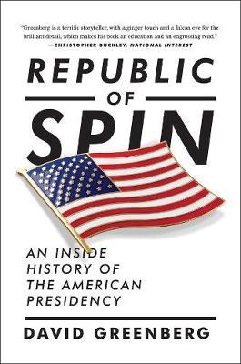 Republic of Spin by David Greenberg