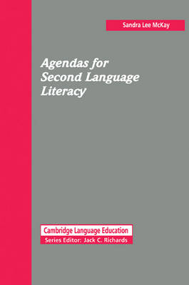 Agendas for Second Language Literacy by Sandra Lee McKay