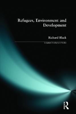 Refugees, Environment and Development book