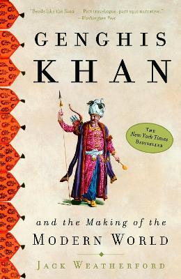 Genghis Khan by Jack Weatherford