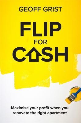 Flip for Cash by Geoff Grist
