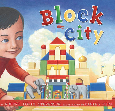 Block City by Robert Louis Stevenson