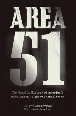 Area 51 by Dwight Jon Zimmerman