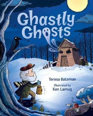 Ghastly Ghosts by Teresa Bateman