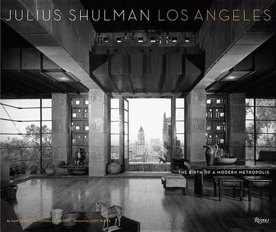 Julius Shulman Los Angeles by Sam Lubell