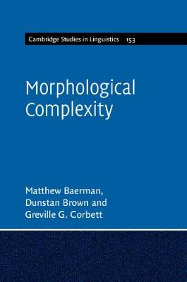 Morphological Complexity by Matthew Baerman