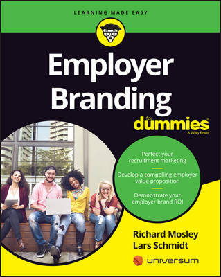 Employer Branding for Dummies by Richard Mosley