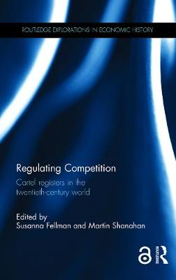 Regulating Competition by Susanna Fellman