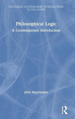 Philosophical Logic: A Contemporary Introduction book
