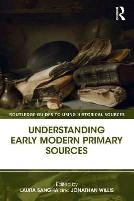 Understanding Early Modern Primary Sources book
