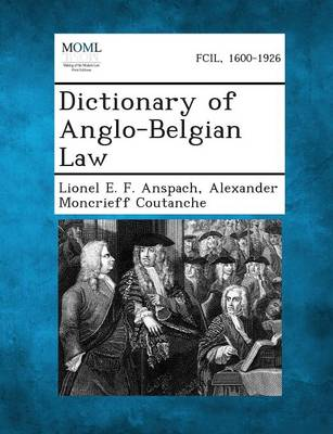 Dictionary of Anglo-Belgian Law by Lionel E F Anspach